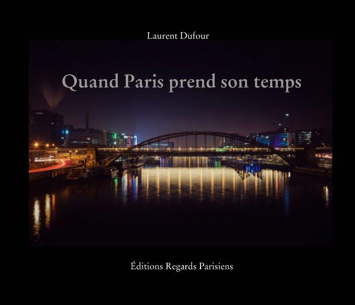 Quand Paris prends son temps
