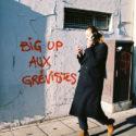 Big up aux grévistes